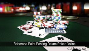 Beberapa Point Penting Dalam Poker Online