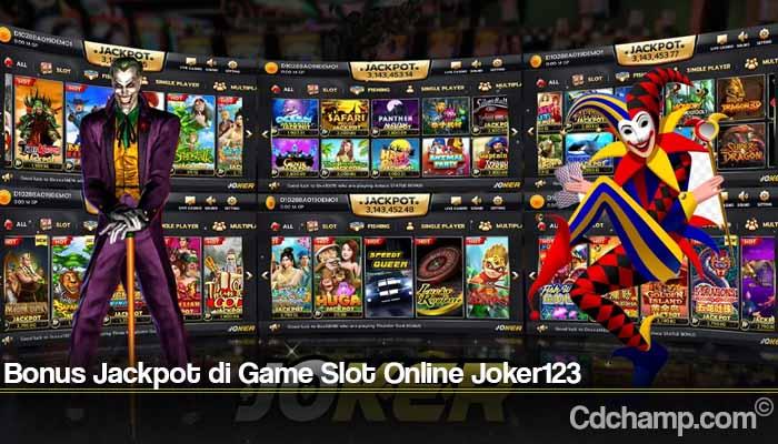 Bonus Jackpot di Game Slot Online Joker123