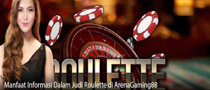 Manfaat Informasi Dalam Judi Roulette di ArenaGaming88